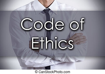 Code of Ethics - Young businessman with text - business...