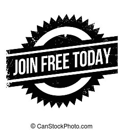 Join Free Today rubber stamp. Grunge design with dust...