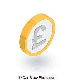 Pound Sterling coin, currency isometric flat icon. 3d vector