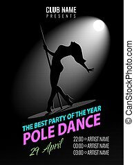 Pole Dance. Party Poster Template. Night Dance Party flyer....