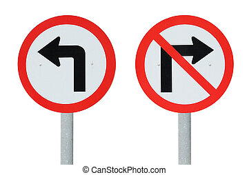 Traffic sign turn left do not turn right with clipping path