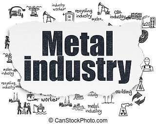 Manufacuring concept: Metal Industry on Torn Paper background