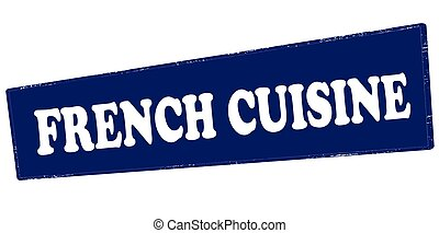 French cuisine - Stamp with text French cuisine inside,...