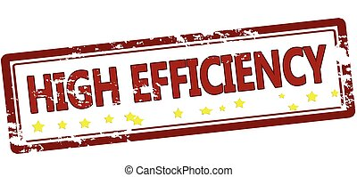 High efficiency - Stamp with text high efficiency inside,...