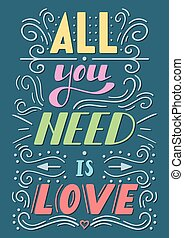 All you need is love lettering - Hand drawn lettering All...