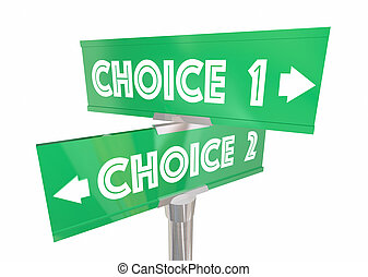 Choice 1 2 Different Options Pick Best Way Signs 3d...