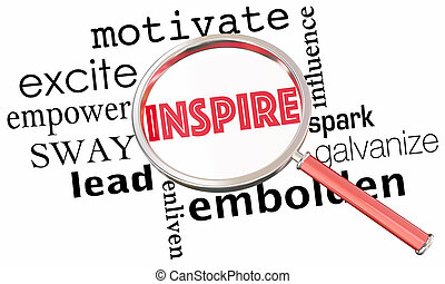 Inspire Motivate Excite Empower Magnifying Glass Collage...