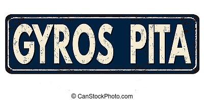 Gyros pita zone vintage rusty metal sign on a white...
