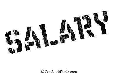 Salary rubber stamp. Grunge design with dust scratches....