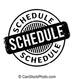 Schedule rubber stamp. Grunge design with dust scratches....