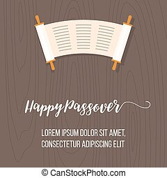 Happy passover poster with torah scroll on wooden...