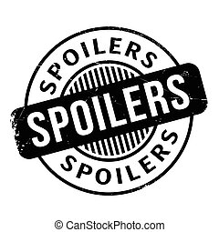 Spoilers rubber stamp. Grunge design with dust scratches....
