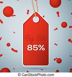Red pennant with an inscription Big Sale eighty five percent Discounts over a grey background and confetti. Sale concept for shops store market, web and other commerce. Vector illustration.