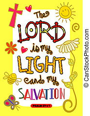 Bible Scripture Art Poster - The Lord is my light and my...