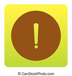 Exclamation mark sign. Vector. Brown icon at green-yellow...