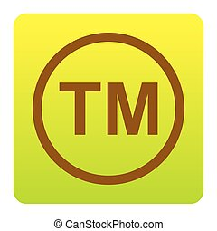 Trade mark sign. Vector. Brown icon at green-yellow gradient...