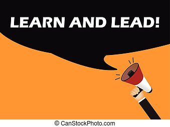Hand holding megaphone to speech - Learn and lead
