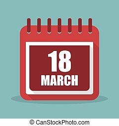 Calendar with 18 march in a flat design. Vector illustration