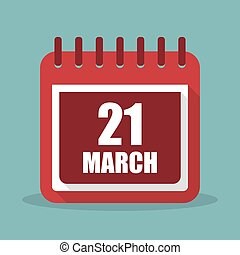 Calendar with 21 march in a flat design. Vector illustration