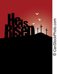 He is Risen Easter crosses and doves on glowing horizon -...
