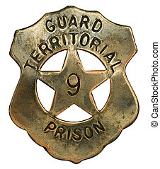 Prison Guard Badge - Old-fashioned badge worn by prison...