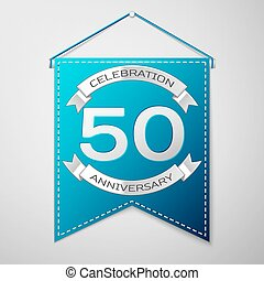 Blue pennant with inscription Fifty Years Anniversary Celebration Design over a grey background. Silver ribbon. Colorful template elements for your birthday party. Vector illustration