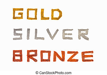 gold silver bronze - Gold, silver and bronze words are...