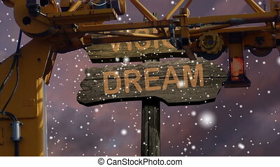 sign direction DREAM - VISION with crane on front -...