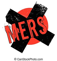 Mers Middle East Respiratory Syndrome rubber stamp