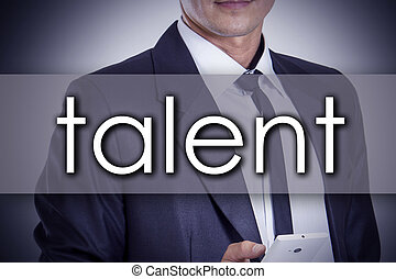 talent - Young businessman with text - business concept