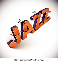 3d shattered vector jazz word created with refractions....
