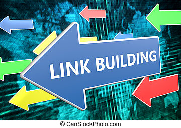 Link Building - text concept on blue arrow flying over green...