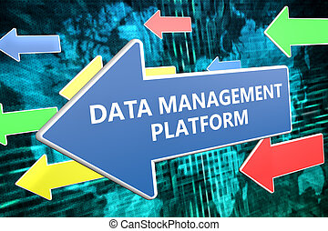 Data Management Platform - text concept on blue arrow flying...