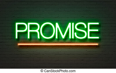 Promise neon sign on brick wall background. - Promise neon...