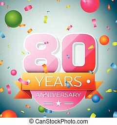 Eighty years anniversary celebration background. Anniversary ribbon