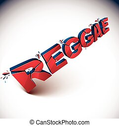 3d shattered vector red reggae word created with...