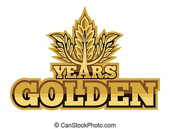 Golden years - Vector illustration of the triumphant golden...