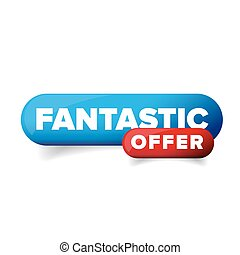 Fantastic Offer button vector isolated