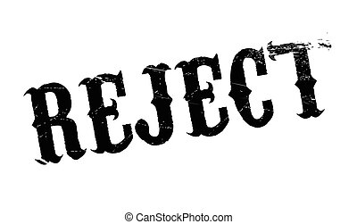 Reject rubber stamp. Grunge design with dust scratches....