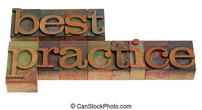 best practice - words in vintage wooden letterpress printing...