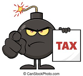 Angry Bomb Cartoon Mascot Character Pointing And Holding A Tax Sign Form