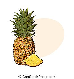 Whole, unpeeled, uncut, vertical pineapple and wedge formed...