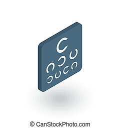 Oculist symbol. Visual Acuity Examination Point isometric flat icon. 3d vector