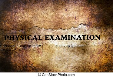 Physical examination form grunge concept