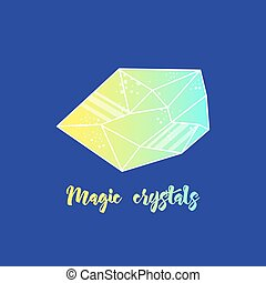 Magic crystals of pyramidal shape. Tribal precious stones...