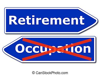 retirement concept with road sign isolated on white...