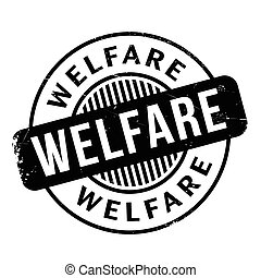 Welfare rubber stamp. Grunge design with dust scratches....