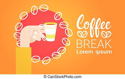 Hand Hold Cup Tea Coffee Break Morning Beverage Banner Flat...