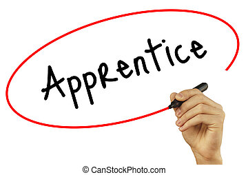Man Hand writing Apprentice with black marker on visual screen. Isolated on background. Business, technology, internet concept. Stock Photo