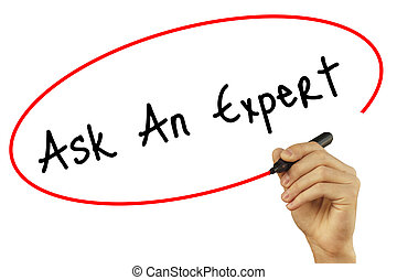 Man Hand writing Ask An Expert with black marker on visual screen. Isolated on background. Business, technology, internet concept. Stock Photo